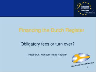 Financing the Dutch Register