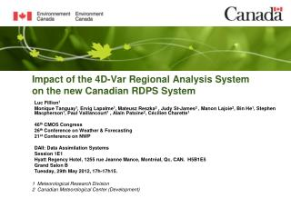Impact of the 4D-Var Regional Analysis System on the new Canadian RDPS System