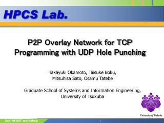 P2P Overlay Network for TCP Programming with UDP Hole Punching
