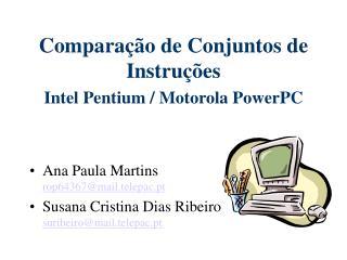 Compara��o de Conjuntos de Instru��es Intel Pentium / Motorola PowerPC