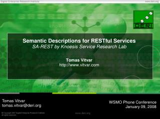 Semantic Descriptions for RESTful Services SA-REST by Knoesis Service Research Lab