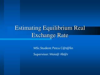 Estimating Equilibrium Real Exchange Rate