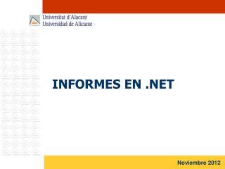 INFORMES EN .NET