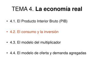 TEMA 4.  La econom�a real