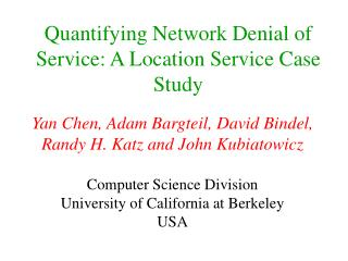 Quantifying Network Denial of Service: A Location Service Case Study
