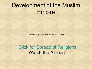 Development of the Muslim Empire