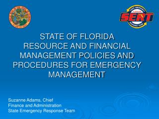 Suzanne Adams, Chief Finance and Administration State Emergency Response Team