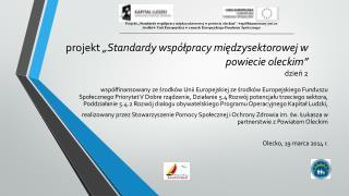 """projekt  """"Standardy współpracy międzysektorowej w powiecie oleckim"""" dzień 2"""