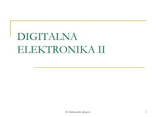 DIGITALNA ELEKTRONIKA II