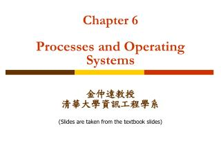 Chapter 6 Processes and Operating Systems