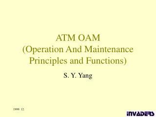 ATM OAM (Operation And Maintenance Principles and Functions)