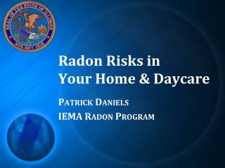 Radon Risks in Your Home & Daycare
