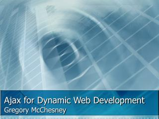 Ajax for Dynamic Web Development