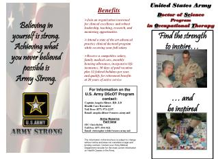 For Information on the  U.S. Army DScOT Program contact: Captain Angela Slitzer, RD, LD