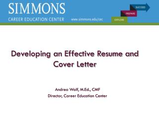 Developing an Effective Resume and Cover Letter