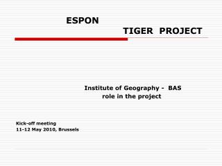 ESPON                                      TIGER  PROJECT
