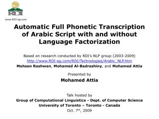 Based on research conducted by RDI�s NLP group (2003-2009)