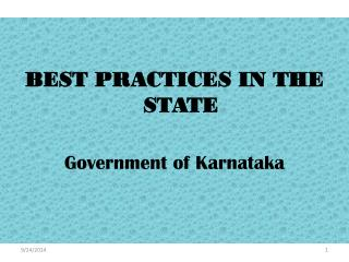 BEST PRACTICES IN THE STATE Government of Karnataka
