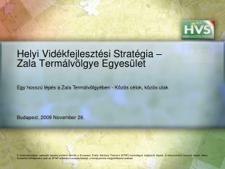 Helyi Vidékfejlesztési Stratégia – Zala Termálvölgye Egyesület