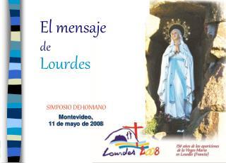 El mensaje de Lourdes