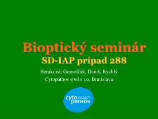 Bioptický seminár SD-IAP prípad 288