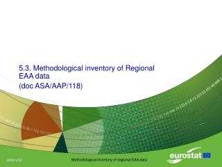 5.3. Methodological inventory of Regional EAA data  (doc ASA/AAP/118)