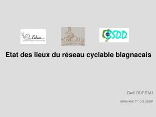 Etat des lieux du réseau cyclable blagnacais