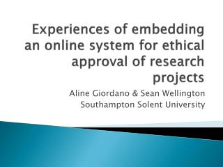 Experiences of embedding an online system for ethical approval of research projects
