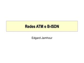 Redes ATM e B-ISDN