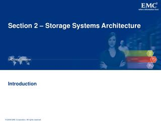 Section 2 – Storage Systems Architecture