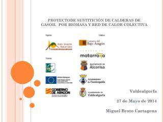 PROYECTODE SUSTITICI�N DE CALDERAS DE GASOIL  POR BIOMASA Y RED DE CALOR COLECTIVA