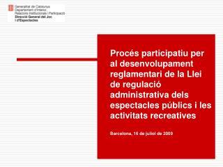 Objectiu del proc�s participatiu
