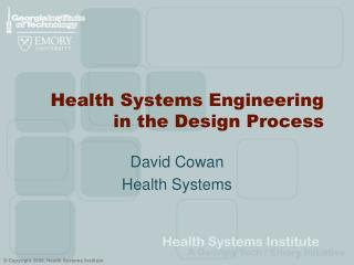 Health Systems Engineering in the Design Process