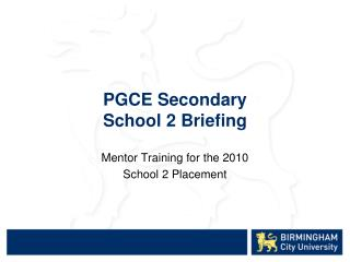 PGCE Secondary School 2 Briefing