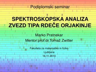 Podiplomski seminar SPEKTROSKOPSKA ANALIZA ZVEZD TIPA RDEČE ORJAKINJE