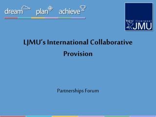 LJMU's International Collaborative Provision
