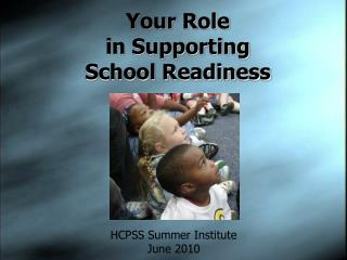 Your Role  in Supporting  School Readiness