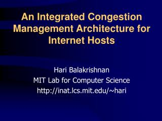 An Integrated Congestion Management Architecture for Internet Hosts