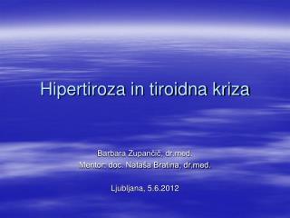 Hipertiroza in tiroidna kriza