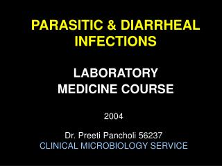 PARASITIC & DIARRHEAL INFECTIONS LABORATORY  MEDICINE COURSE