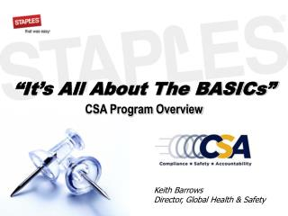 """It's All About The BASICs"" CSA Program Overview"