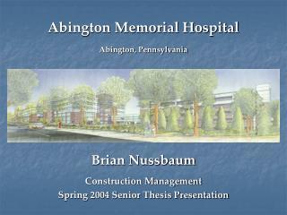 Abington Memorial Hospital Abington, Pennsylvania