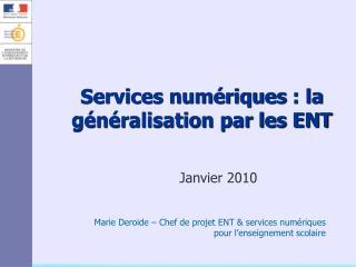 Services numériques: la généralisation par les ENT