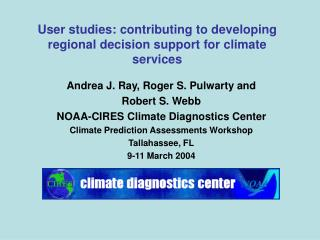 User studies: contributing to developing regional decision support for climate services