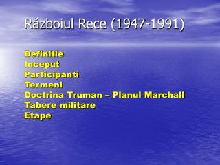Războiul Rece (1947-1991)