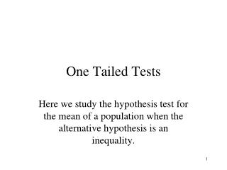 One Tailed Tests