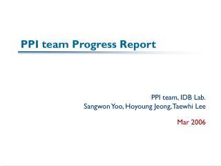 PPI team Progress Report