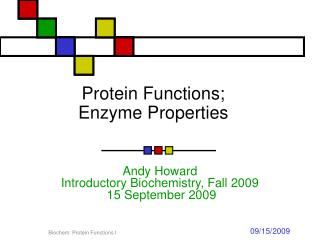 Protein Functions; Enzyme Properties