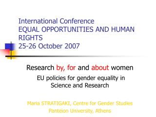 International Conference  EQUAL OPPORTUNITIES AND HUMAN RIGHTS 25-26 October 2007