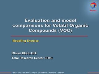 Evaluation and model  comparisons for Volatil Organic Compounds (VOC)